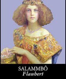 """""""Salammbô"""" di Flaubert"""