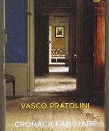 Cronaca familiare  di Vasco Pratolini