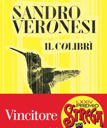 IL COLIBRÍ di Sandro Veronesi