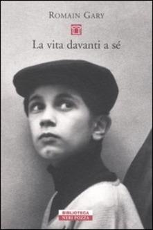"""La vita davanti a se'"" di Romain Gary."