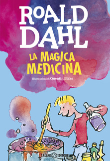 La medicina magica di Roald Dahl