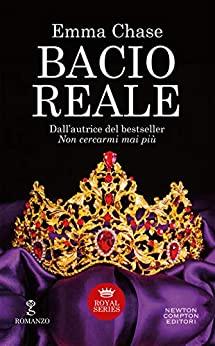 Bacio reale – Royal #5 – Emma Chase