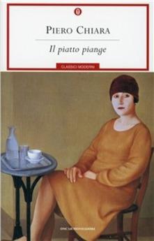 """""""Il piatto piange"""" di P . Chiara"""