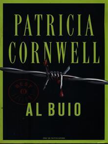 """""""Al buio"""" di Patricia Cornwell"""