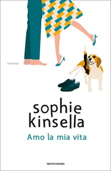 """""""Amo la mia vita"""" di Sophie Kinsella."""