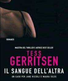 Il sangue dell'altra di  Tess Gerritsen