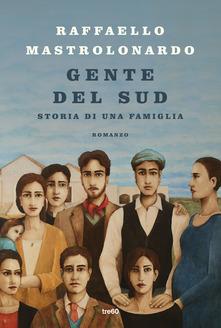 """""""Gente del sud"""" di Raffaello Mastrolonardo"""