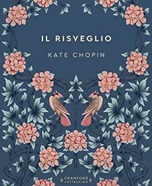 IL RISVEGLIO di Kate Chopin