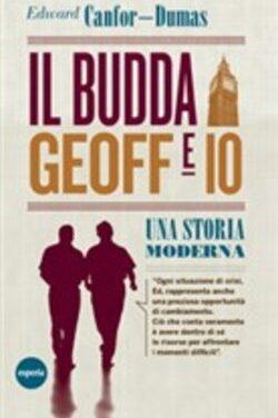 Il Budda Geoff ed io, una storia moderna di Edward Canfor-Dumas