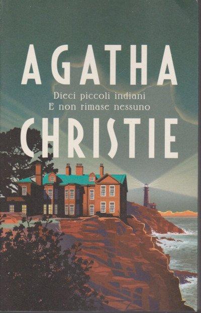 """""""Dieci piccoli indiani """" di Agatha Christie"""