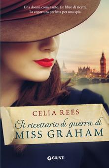 """""""Il ricettario di guerra di Miss Graham"""" di  Celia Rees"""