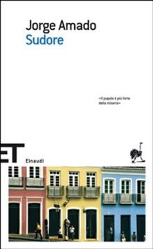 """Sudore"" di Jorge Amado"