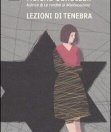 """""""Lezioni di tenebra"""", di Helena Janeczek"""