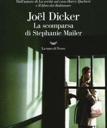 La scomparsa di Stephanie Mailer di Joël Dicker