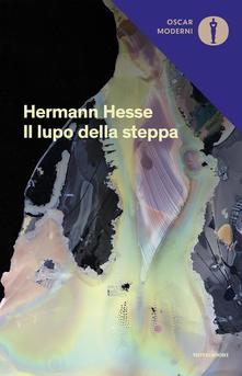 Il lupo della steppa di  Hermann Hesse