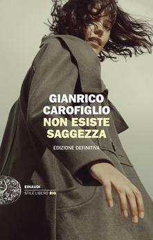 Non esiste saggezza di Gianrico Carofiglio
