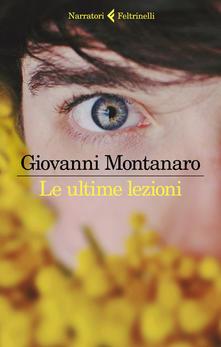 Le ultime lezioni di Giovanni Montanaro