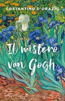 Il mistero Van Gogh di Costantino D'Orazio