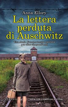 La lettera perduta di Auschwitz di Anna Ellory