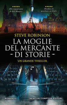 """"""" La moglie del mercante di storie """" di Robinson Steve"""