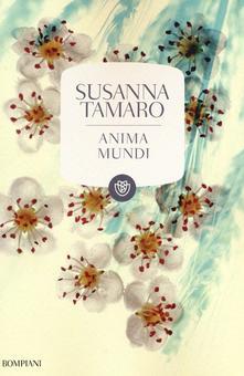 Anima Mundi di Susanna Tamaro