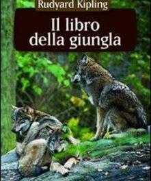 """""""Il libro della giungla"""" di Rudyard Kipling"""