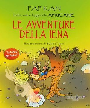Le avventure della iena PAP KAN fiabe, miti e leggende africane