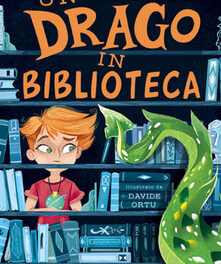"""Un drago in biblioteca"" di Louie Stowell"