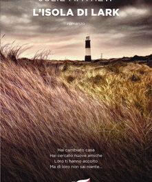 """L'isola di Lark"" di Julie Mayhew"