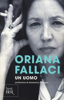 Un uomo di Oriana Fallaci