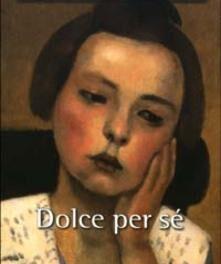 Dolce per sé di Dacia Maraini