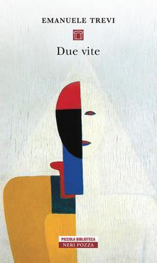 Due vite di Emanuele Trevi