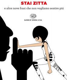 Stai zitta di Michela Murgia