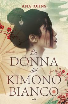 La donna dal kimono bianco di Ana Johns