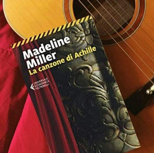 La canzone di Achille  di Madeline Miller