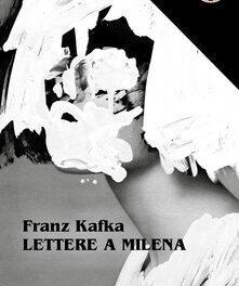 Lettere a Milena di Franz Kafka