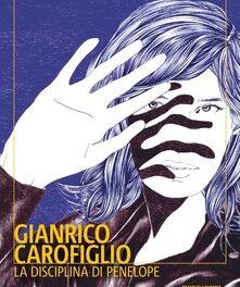 """""""La disciplina di Penelope"""" di Gianrico Carofiglio"""
