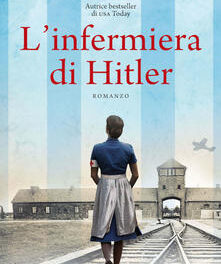 L' infermiera di Hitler di  Mandy Robotham