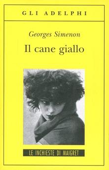 Maigret e il cane giallo di Georges Simenon