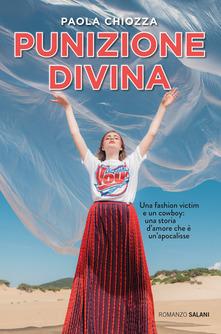 """""""Punizione Divina"""" di  Paola Chiozza"""