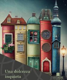 Una dolcezza inquieta  di Nicola De Dominicis