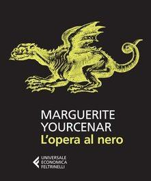 L' opera al nero di  Marguerite Yourcenar
