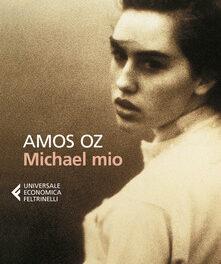Michael mio di Amos Oz.