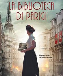 La biblioteca di Parigi  di Janet Skeslien Charles