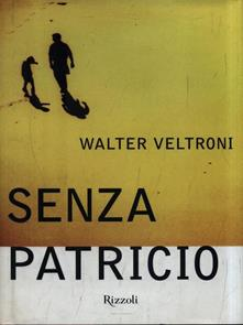 Senza Patricio di Walter Veltroni
