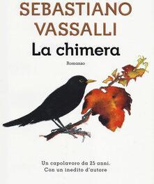 La chimera di  Sebastiano Vassalli