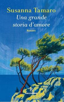Una storia di amore di Susanna Tamaro