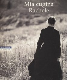 Mia cugina Rachele di  Daphne Du Maurier