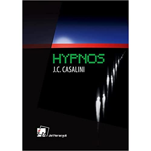 """Hypnos"" di J.C.Casalini"