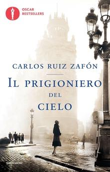 Il prigioniero del cielo  di Carlos Ruiz Zafon